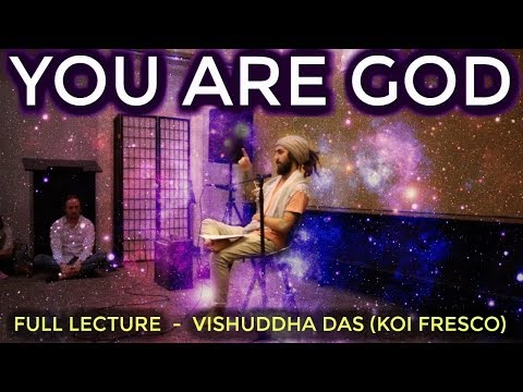 You Are INFINITE! (Full Lecture ~ Koi Fresco/Vishuddha Das)