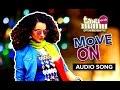 Move On Full Audio Song Tanu Weds Manu Returns Sunidhi Chauh