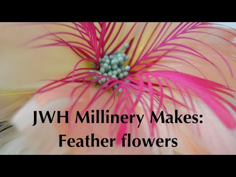 JWH Millinery Makes: Feather Flowers