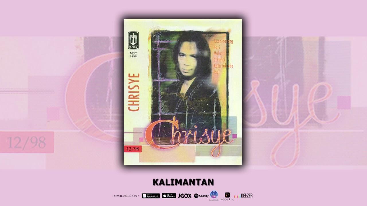 Chrisye - Kalimantan