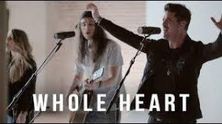 (LEGENDADO Inglês/Português) - WHOLE HEART - PASSION