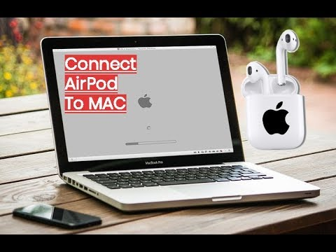 How to Pair AirPods To a Mac How to Connect Apple's latest wireless headphones to your Mac