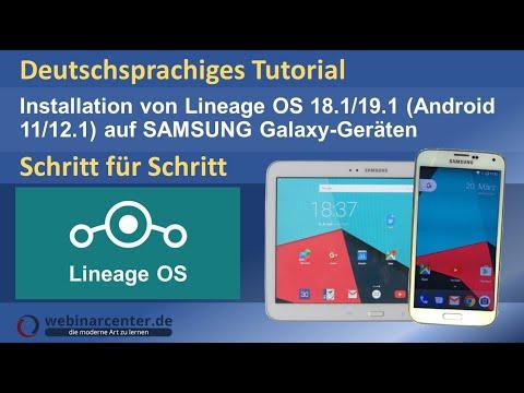 Tutorial: Lineage OS 14.1/15.1 (Android 7/8) auf Samsung Galaxy-Geräten installieren [deutsch]