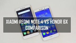 Xiaomi Redmi Note 4 vs Honor 6X- In Depth Comparison, Performance, Camera and Battery Life