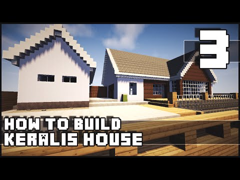 Minecraft House - How to Build : Keralis House - Part 3