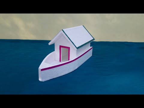 DIY- Thermocol Houseboat | How To Make Thermocol Houseboat | Thermocol Craft For School Project