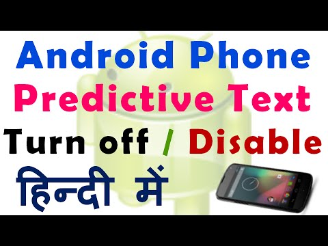 How to turn off autocorrect / predictive text in Android Phone in Hindi