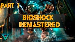 Bioshock Remastered - Walkthrough   PART 1   First Impressions!!