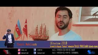 Uzeyir Mehdizade 16 Haziranda Istanbulda  📲 +90 538 611 99 51