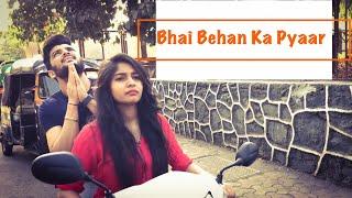 "Sychic Buzz | presents ""Bhai Behan Ka Pyaar - Part II"""