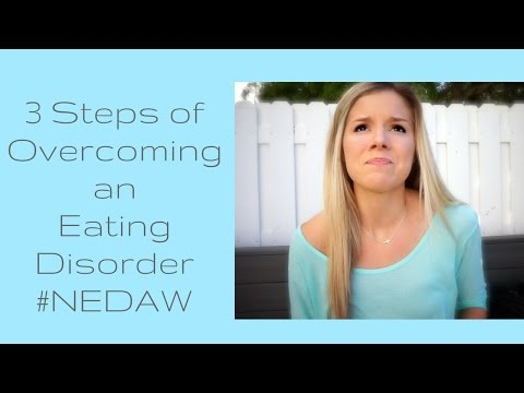 3 Steps of Overcoming an Eating Disorder: Eating Disorder Awareness Week '17