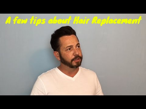 Some good information and Tips about Mens Hair Replacement
