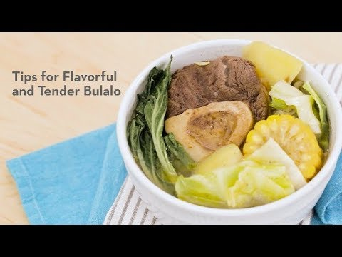 Tips for a Flavorful and Tender Bulalo