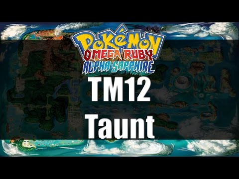 Pokemon Omega Ruby & Alpha Sapphire | Where to get TM12 Taunt