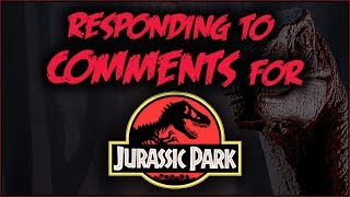 Responding to Jurassic Park COMMENTS
