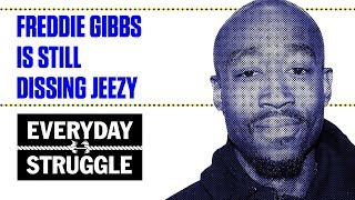 Freddie Gibbs Is Still Dissing Jeezy   Everyday Struggle