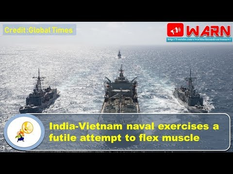 India-Vietnam naval exercises a futile attempt to flex muscle