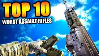 """Top 10 """"WORST ASSAULT RIFLES"""" in COD HISTORY"""