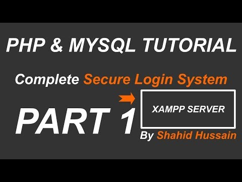 PHP & MYSQL | Complete Secure Login System | Xampp Introduction | Part 1