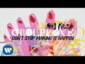 Grouplove - Don't Stop Making It Happen [Official Audio]