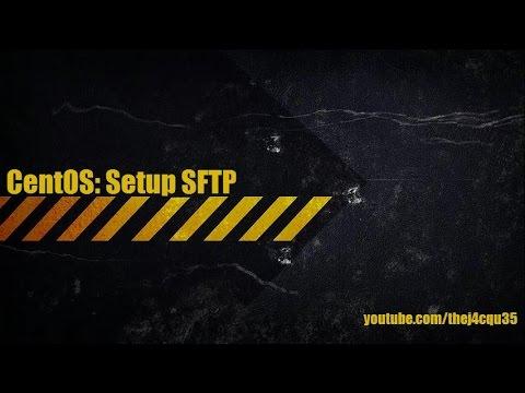 CentOS 7 - Setup SFTP with Chroot jail