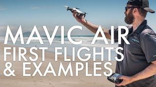 Mavic Air First Flights & Examples