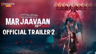 Marjaavaan Trailer 2 | Riteish Deshmukh | Sidharth Malhotra | Tara Sutaria | Rakul Preet