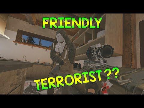 FRIENDLY TERRORIST - Rainbow Six Siege