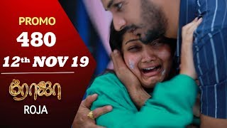 ROJA Promo | Episode 480 Promo | ரோஜா | Priyanka | SibbuSuryan | Saregama TVShows Tamil