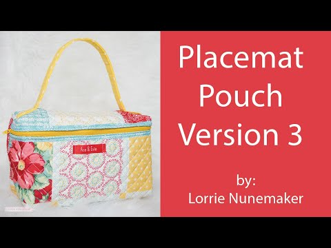 Placemat Pouch Version 3 by Lorrie Nunemaker (See sizing correction in description)