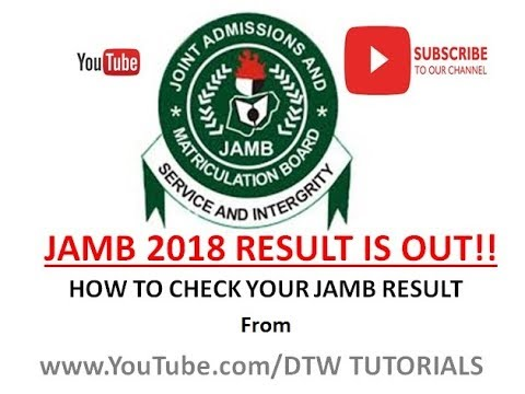 Jamb 2018 Result is Out | How to Check Your Jamb Result