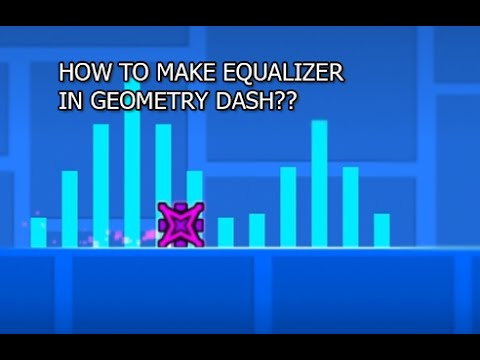 Geometry Dash Tutorial - How to make Equalizer Effect ? (2.0)