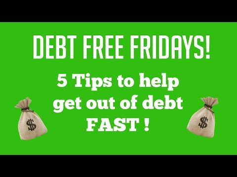 5 Tips to Help Get Out of Debt FAST! Debt Free Fridays!
