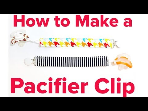 HOW TO MAKE A BABY PACIFIER CLIP