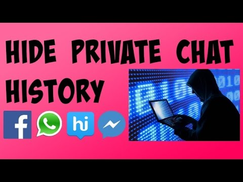 How to Hide your Private Chat History From Other