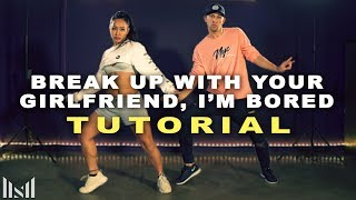 Download ARIANA GRANDE - Break Up With Your Girlfriend, I'm Bored (Dance TUTORIAL) ft Matt Steffanina Video