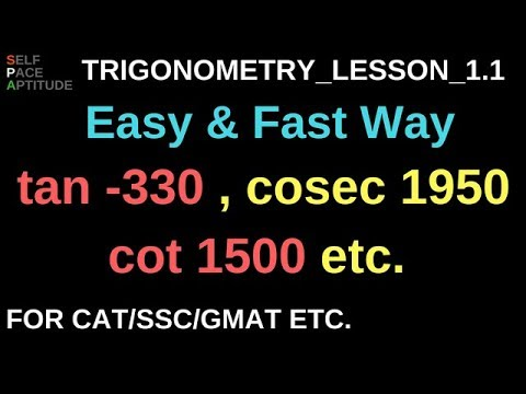 TRIGONOMETRY_LESSON 1.1_SIN COS TAN VALUES_FOR CAT/SSC CGL/GMAT/GRE