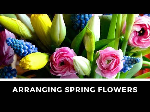 DIY Tutorial on ARRANGING SPRING FLOWERS!