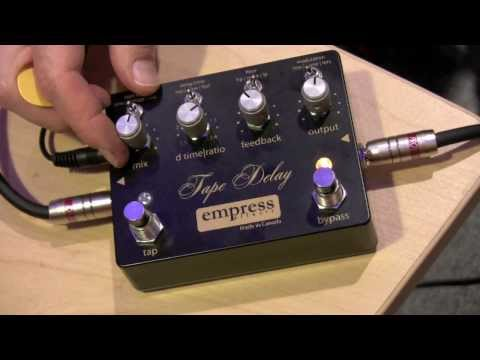 Empress Tape Delay, demo by Pete Thorn