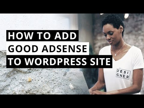 Google Adsense - How to  Add Google AdSense to Your WordPress Site - Detailed (2017)