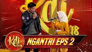LOLOS Gak Ya Salah Satu Kontestan Ini Yang Sudah Duet Dengan Mahesa - Ngantri KDI Eps 2 (17/7)