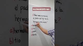 RELACIÓN DE PARENTESCO   RAZONAMIENTO MATEMÁTICO