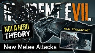 RESIDENT EVIL 7 NOT A HERO | NEW Punch & Stomp Attacks | Melee Attack Theories | New Screenshot