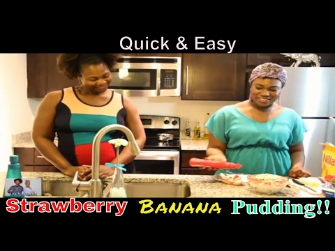 Quick &  Easy Strawberry Banana Pudding Recipe - How to make