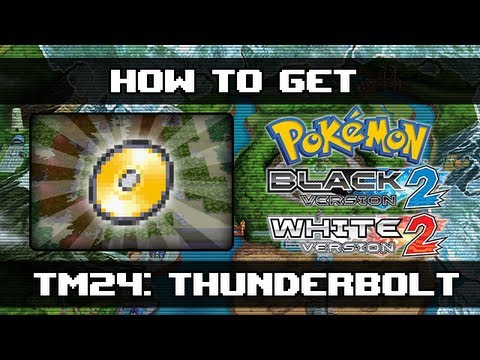 Pokemon Black 2 and White 2 | How To Get Thunderbolt (TM24)