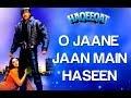 O Jaane Jaan Main Haseen Haqeeqat Ajay Devgan And Tabu Kumar