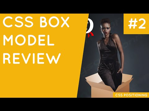 CSS Positioning Tutorial #2 - Box Model Review