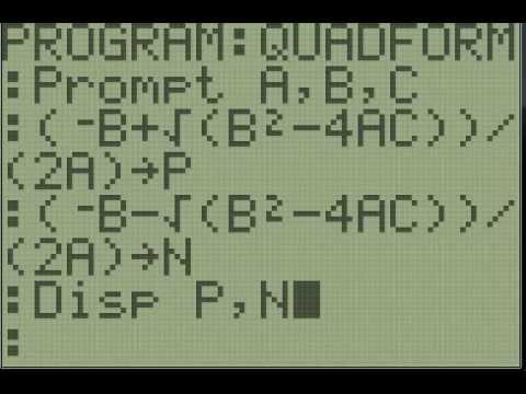 TI 83/84+ Programming - Quadratic Formula