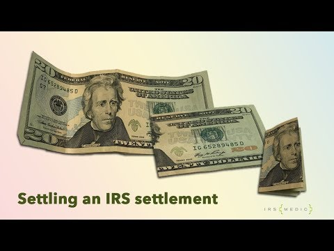 Inside IRS Offer in Compromise settlements, negotiations, and renegotiations