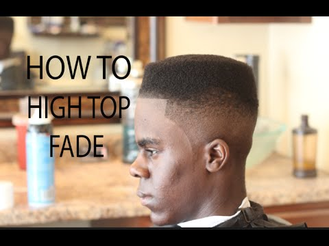 How To Hightop Fade | High Top Fade Tutorial